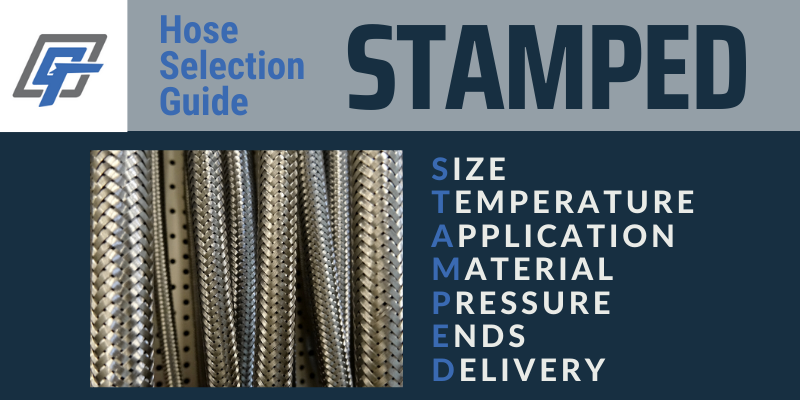 STAMPED Hose Selection Process